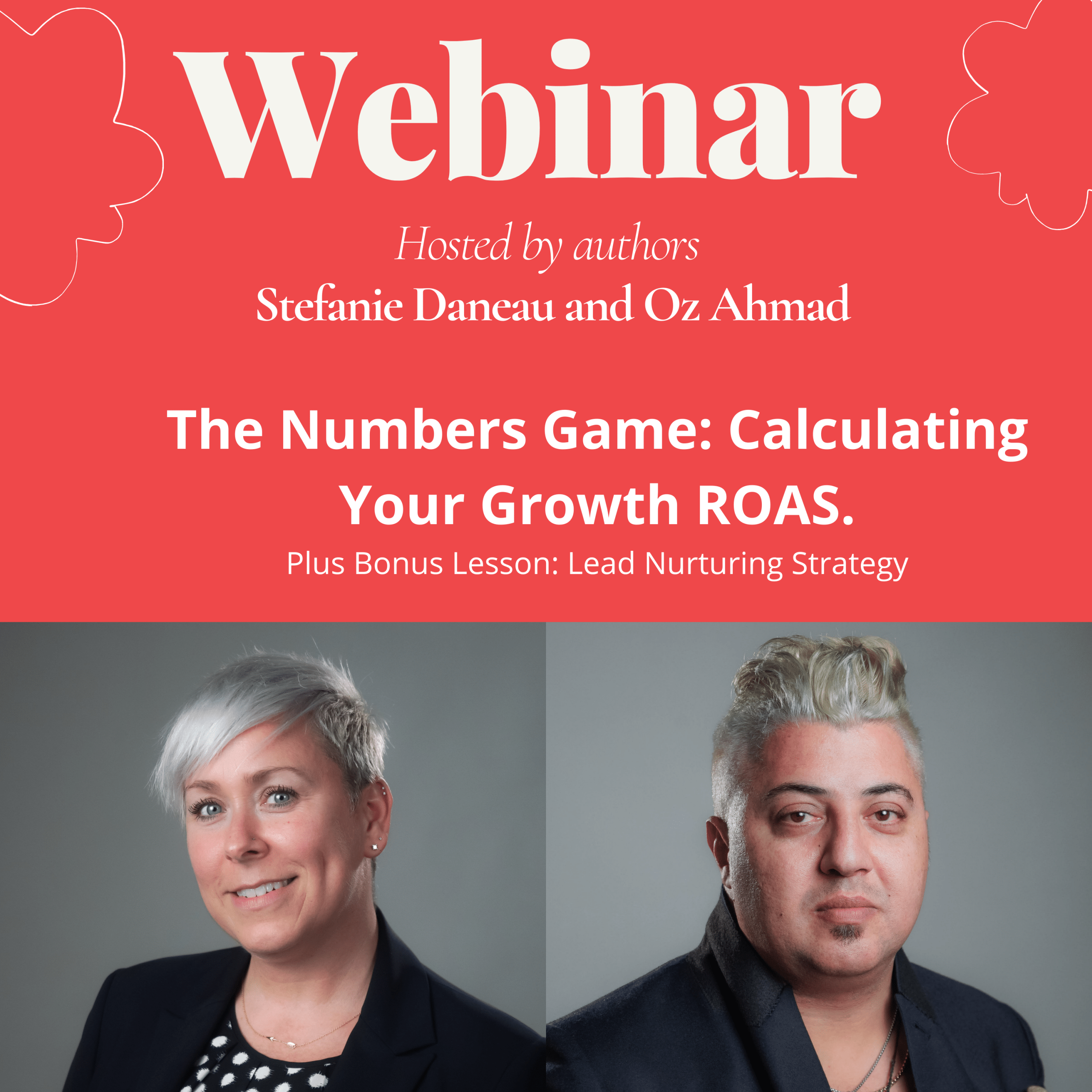 The Numbers Game: Calculating Your Growth ROAS Plus Bonus Lesson: Lead Nurturing Strategy