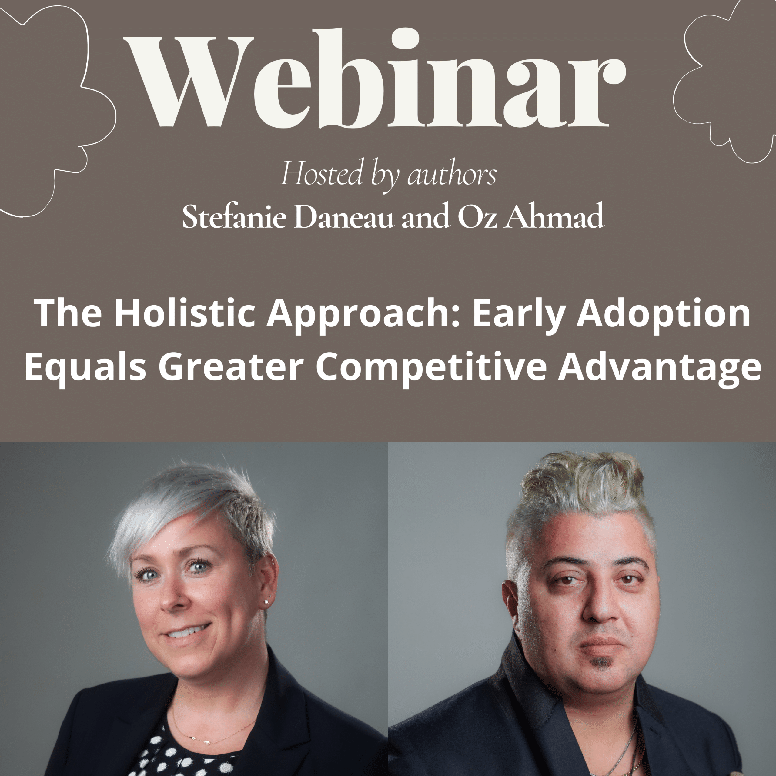 The Holistic Approach: Early Adoption Equals Greater Competitive Advantage